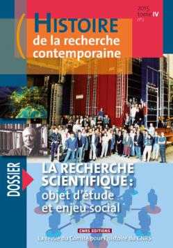 Histoire de la recherche contemporaine : la recherche scientifique, objet d'étude et enjeu social