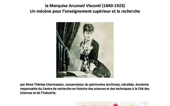 13 janvier 19h «La Marquise Arconati Visconti. Un mécène pour l'enseignement supérieur et la recherche au XIXe siècle», conférence de Thérèse Charmasson